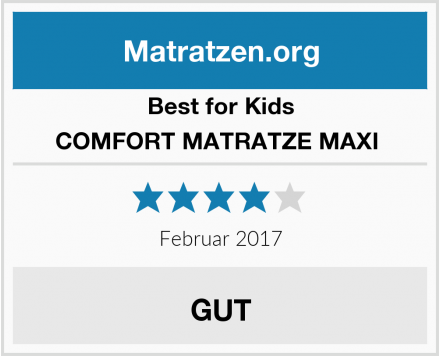 Best for Kids COMFORT MATRATZE MAXI  Test