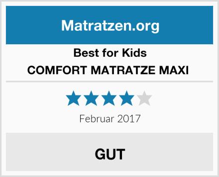 Best for Kids COMFORT MATRATZE MAXI  Test