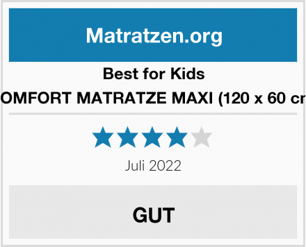 Best for Kids COMFORT MATRATZE MAXI (120 x 60 cm) Test