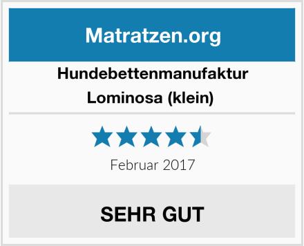 Hundebettenmanufaktur Lominosa (klein)  Test
