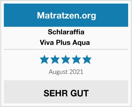 Schlaraffia Viva Plus Aqua  Test