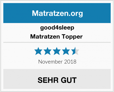 good4sleep Matratzen Topper  Test
