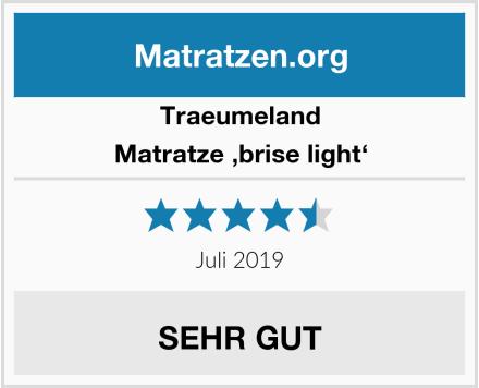 Traeumeland Matratze 'brise light' Test