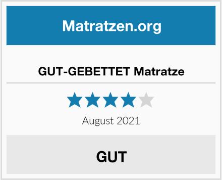 GUT-GEBETTET Matratze Test