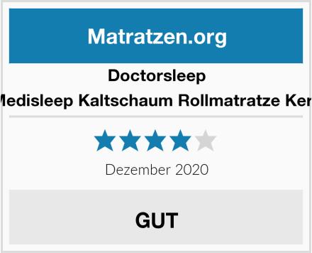 Doctorsleep Medisleep Kaltschaum Rollmatratze Kern Test
