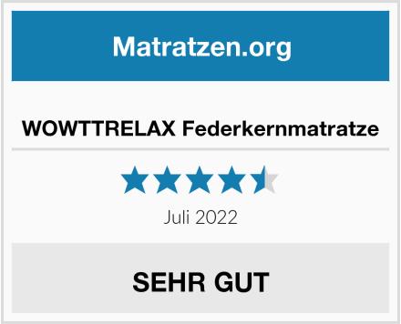 WOWTTRELAX Federkernmatratze Test