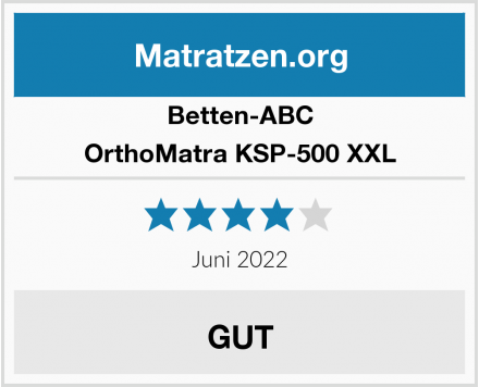 Betten-ABC OrthoMatra KSP-500 XXL Test